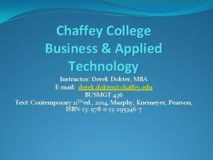 Chaffey College Business Applied Technology Instructor Derek Dokter
