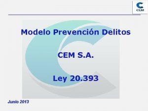Modelo Prevencin Delitos CEM S A Ley 20