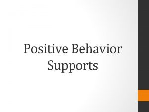 Positive Behavior Supports Behavior What is It A