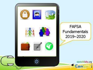 FAFSA Fundamentals 2019 2020 Financial Aid Money used