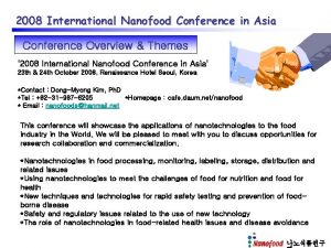 2008 International Nanofood Conference in Asia Conference Overview