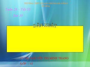 TRNG THPT QUANG TRUNG NNG T HA Tun