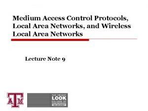 Medium Access Control Protocols Local Area Networks and