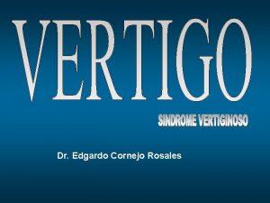 Dr Edgardo Cornejo Rosales Anatoma odo interno Cclea