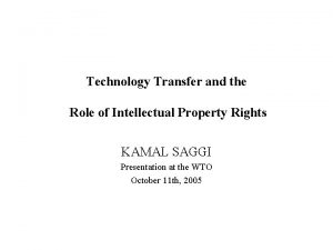 Technology Transfer and the Role of Intellectual Property