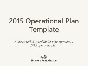 2015 Operational Plan Template A presentation template for