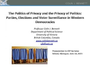 The Politics of Privacy and the Privacy of
