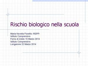 Rischio biologico nella scuola Maria Novella Fioretto RSPPIstituto
