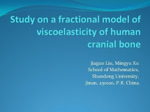 Study on a fractional model of viscoelasticity of