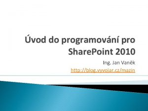 vod do programovn pro Share Point 2010 Ing