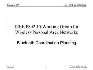 September 1999 doc IEEE 802 15 99079 r