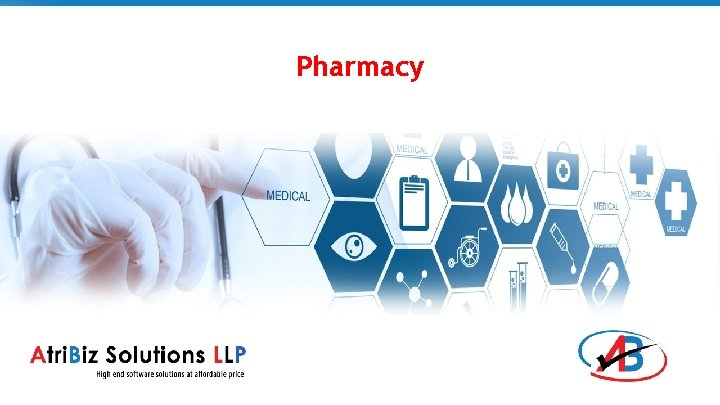 Pharmacy Pharmacy We have two flavors of pharmacy