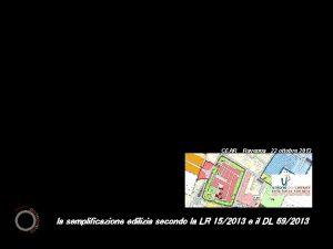 CEAR Ravenna 22 ottobre 2013 la semplificazione edilizia