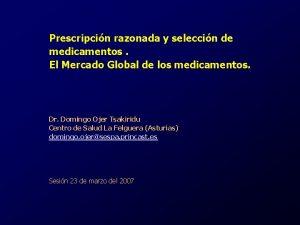 Prescripcin razonada y seleccin de medicamentos El Mercado