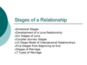 Stages of a Relationship Emotional Stages Development of