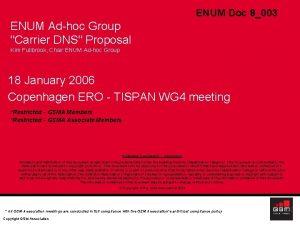 ENUM Doc 8003 ENUM Adhoc Group Carrier DNS