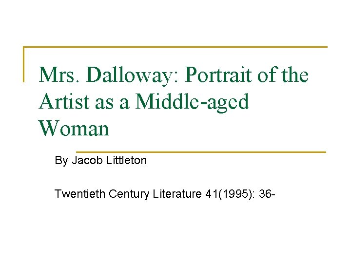 Mrs Dalloway Portrait of the Artist as a