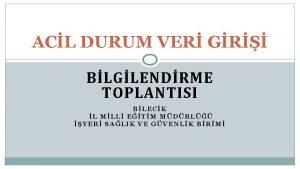 ACL DURUM VER GR BLGLENDRME TOPLANTISI BLECK L