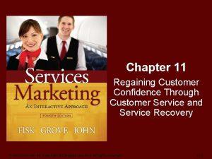 Chapter 11 Regaining Customer Confidence Through Customer Service