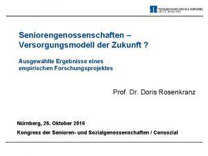 Seniorengenossenschaften Versorgungsmodell der Zukunft Ausgewhlte Ergebnisse eines empirischen