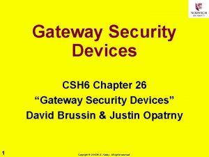 Gateway Security Devices CSH 6 Chapter 26 Gateway
