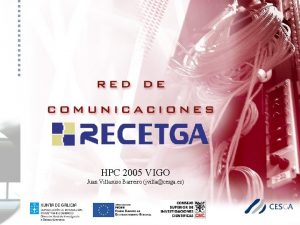 HPC 2005 VIGO Juan Villasuso Barreiro jvillacesga es
