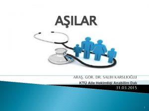 AILAR ARA GR DR SALH KARSLIOLU KT Aile
