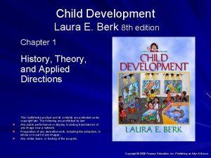Child Development Laura E Berk 8 th edition
