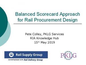 Balanced Scorecard Approach for Rail Procurement Design Pete
