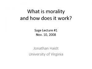 What is morality and how does it work