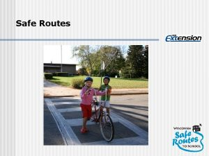 Safe Routes History of Safe Routes to School