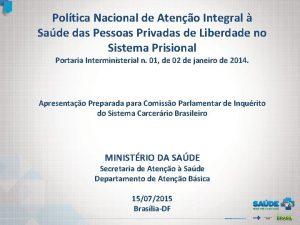 Poltica Nacional de Ateno Integral Sade das Pessoas