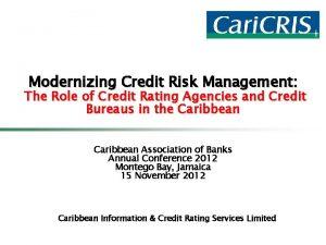 Modernizing Credit Risk Management The Role of Credit