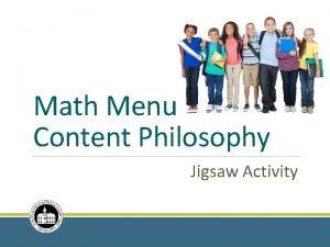 Math Menu Content Philosophy Jigsaw Activity Materials Needed