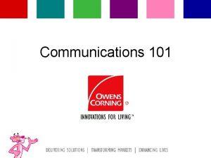 Communications 101 Agenda Communication Theory Communication Principles Communication