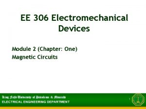 EE 306 Electromechanical Devices Module 2 Chapter One