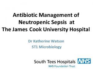 Antibiotic Management of Neutropenic Sepsis at The James