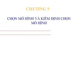 CHNG 9 CHN M HNH V KIM NH