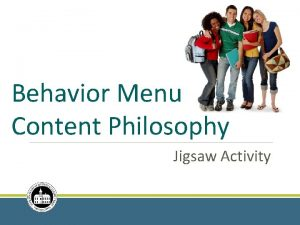 Behavior Menu Content Philosophy Jigsaw Activity Materials Needed
