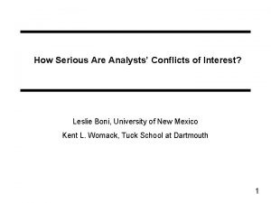 How Serious Are Analysts Conflicts of Interest Leslie