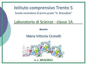 Istituto comprensivo Trento 5 Scuola secondaria di primo