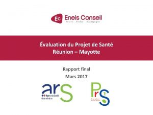 valuation du Projet de Sant Runion Mayotte Rapport