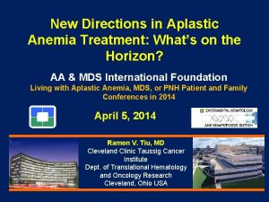 New Directions in Aplastic Anemia Treatment Whats on