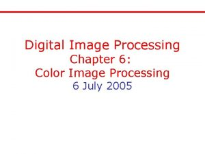 Digital Image Processing Chapter 6 Color Image Processing