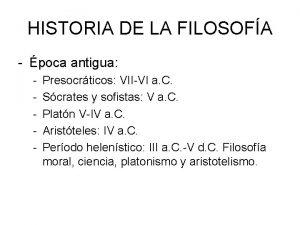 HISTORIA DE LA FILOSOFA poca antigua Presocrticos VIIVI