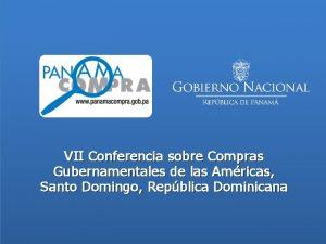 VII Conferencia sobre Compras Gubernamentales de las Amricas