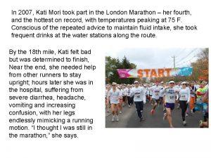 In 2007 Kati Mori took part in the