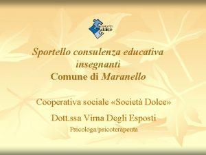 Sportello consulenza educativa insegnanti Comune di Maranello Cooperativa