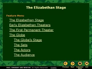 The Elizabethan Stage Feature Menu The Elizabethan Stage