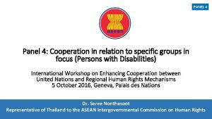 PANEL 4 Panel 4 Cooperation in relation to